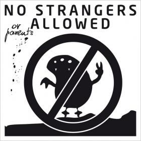 Metallplatte No strangers
